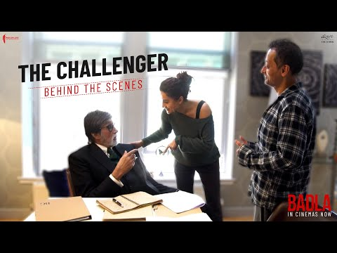 The Challenger | Badla | Behind The Scenes | Amitabh Bachchan | Taapsee Pannu | Sujoy Ghosh