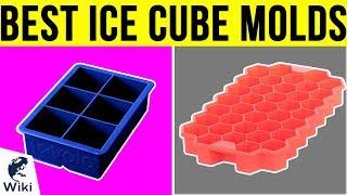 10 Best Ice Cube Molds 2019