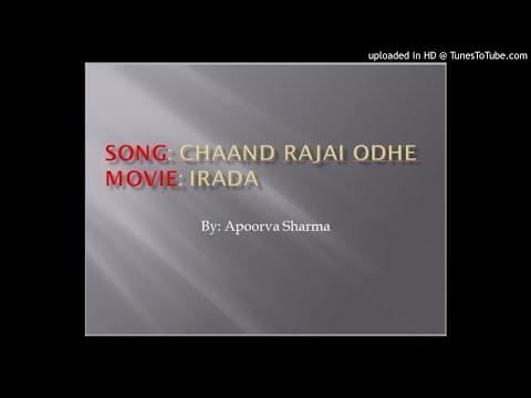 Chaand Rajai Odhe_Irada_Karaoke Cover_Apoorva Sharma
