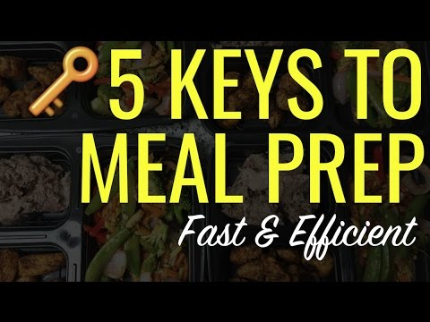 MEAL PREP KEYS: 5 MUST-FOLLOW TIPS
