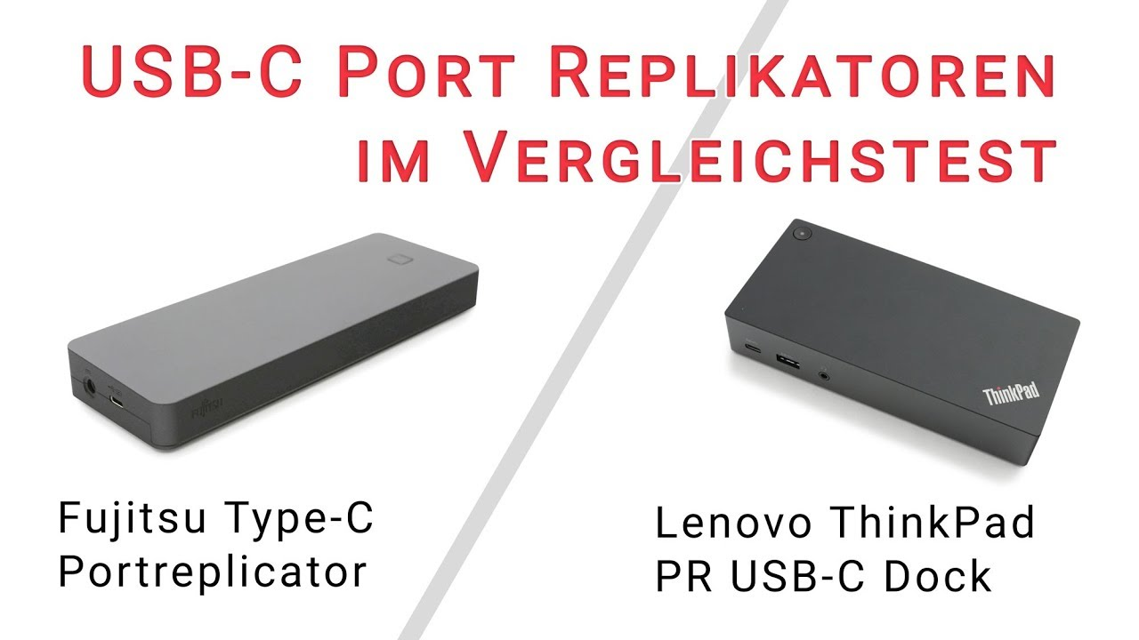 Current USB-C Portreplicators by Lenovo and Fujitsu tested