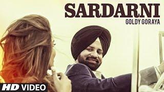 Sardarni: Goldy Goraya (FullSong) | Deep Jandu | Parmod Sharma Rana | T-Series Apna Punjab