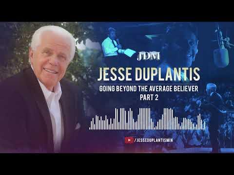 Going Beyond The Average Believer, Part 2 | Jesse Duplantis