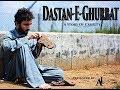Dastan E Ghurbat