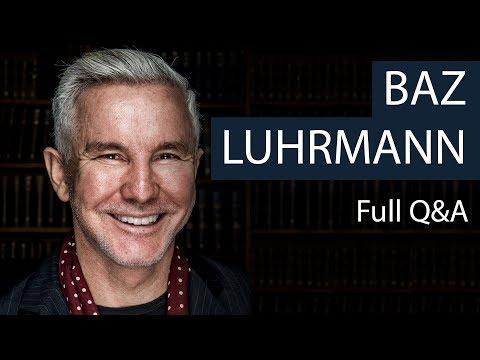 Baz Luhrmann  Full Q&A  Oxford Union
