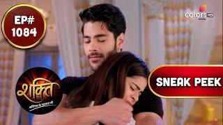 Shakti | शक्ति | Episode 1084 | Coming Up Next