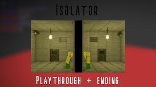 How to beat roblox isolator