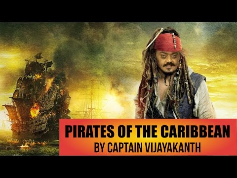 Pirates of the Caribbean by Captain VIJAYAKANTH - South Indianized Trailer | Put Chutney