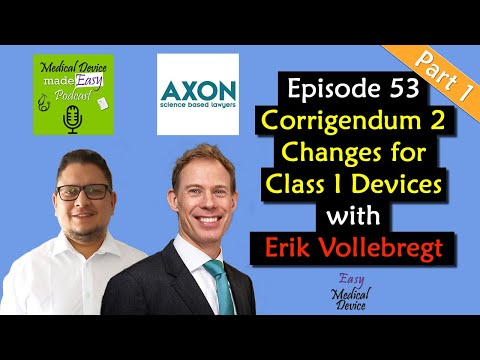Medical Device Class I With The New MDR - Corrigendum 2 (PART 1 Of 2)