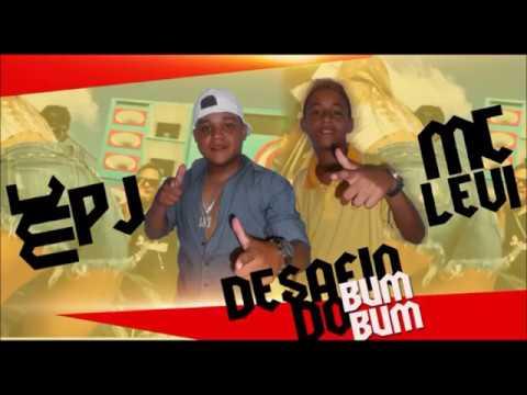 MC PJ FEAT MC LEVI- DESAFIO DO BUMBUM -DJ LH