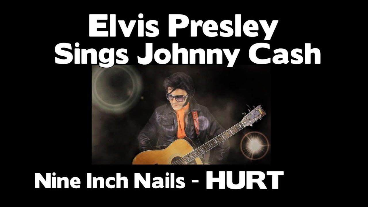 Elvis Presley Sings Johnny Cash - HURT - YouTube