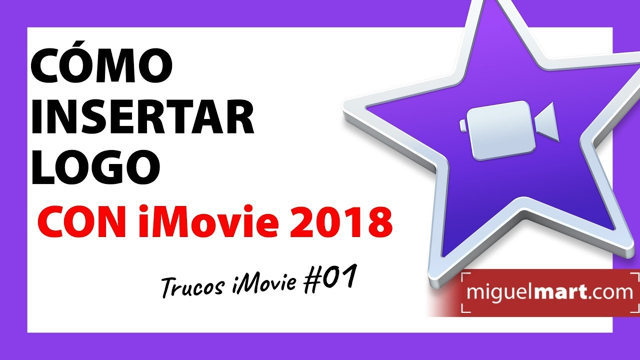 Cómo insertar logo en video con iMovie Español 2018 - YouTube