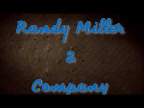Minister Randy Miller & Company