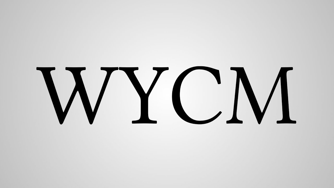 Image result for WYCM