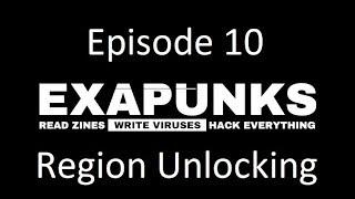 EXAPUNKS - Episode 10 - Region Unlocking
