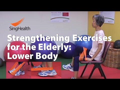 Strengthening Exercises For The Elderly (Part 2 of 2): Lower Limbs