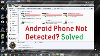 Android Phone Not Detected By Windows PC or Laptop [Solved]