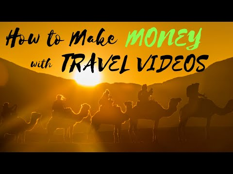 How to Make MONEY with TRAVEL VIDEOS