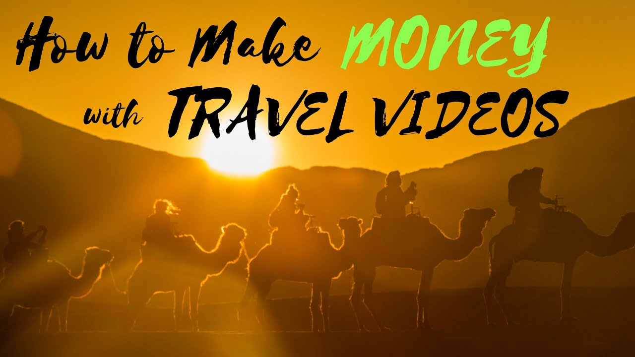 how to make travel videos for youtube