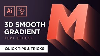 3D Smooth Gradient Text Effect | Adobe Illustrator Quick Tips & Tricks #4