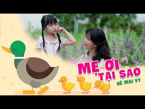 Mẹ Ơi Tại Sao ♫ Bé Mai Vy [MV Official] ♫ Nhạc Thiếu Nhi hay Nhất 2019
