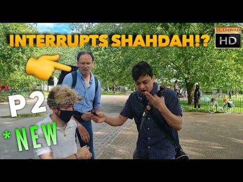 *NEW P2 - Interrupts Shahdah!? Mansur U0026 Visitor   NEW   Speakers Corner   Hyde Park