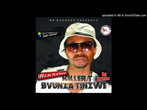 KILLER T BVUNZA TINZWE OFFICIAL ALBUM MIXTAPE PRODUCED BY DJ LINCMAN +263778866287