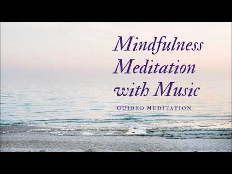 Mindfulness Meditation with Music (5 minutes)
