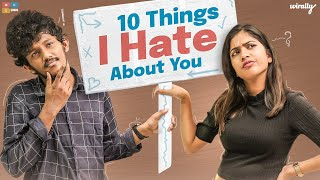 10 Things I Hate About You || Wirally Originals || Tamada Media