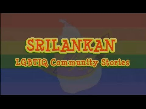 SriLankan LGBT Community Stories, ශ්රි ලංකීක LGBT ප්රජාවේ අත්දැකීම් - Katupitiya