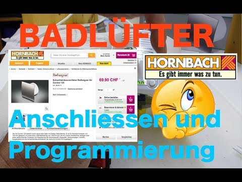 Badlufter Rotheigner Anschliessen Und Programmierung Youtube