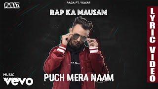 Pooch Mera Naam - Official Lyric Video | Raga | Pooch Mera Naam