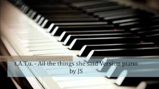Download t.A.T.u. - All the things she said piano cover Mp3 and Videos