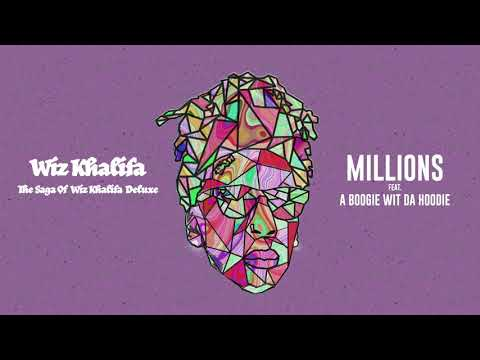 Wiz Khalifa – Millions ft. A Boogie Wit da Hoodie