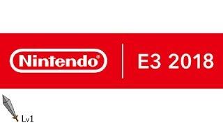 Nintendo E3 2018 Press Conference Discussion - Level 1 Sword Podcast 85