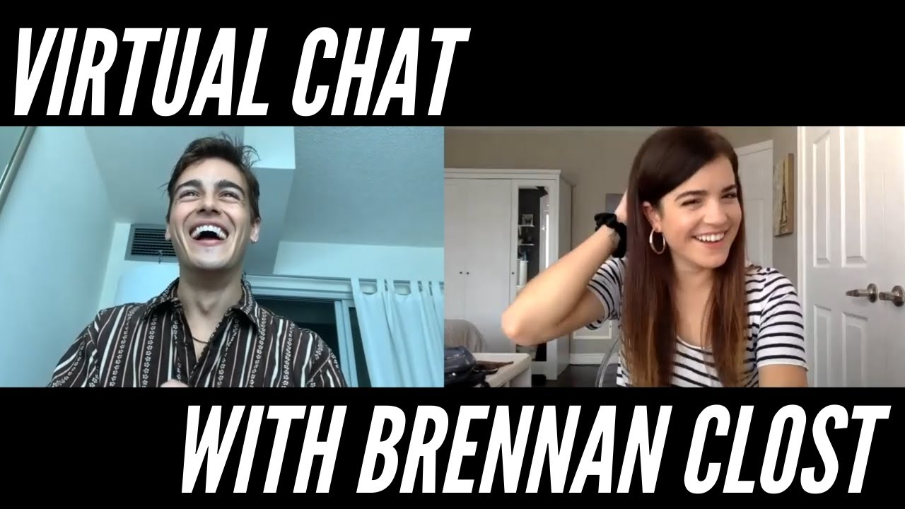 VIRTUAL CHAT with Brennan Clost (PART TWO)