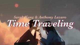 ✈️ 난 오늘도 시간의 반대편으로 넘어가 : Sarah Kang & Anthony Lazaro - Time Traveling 가사 해석