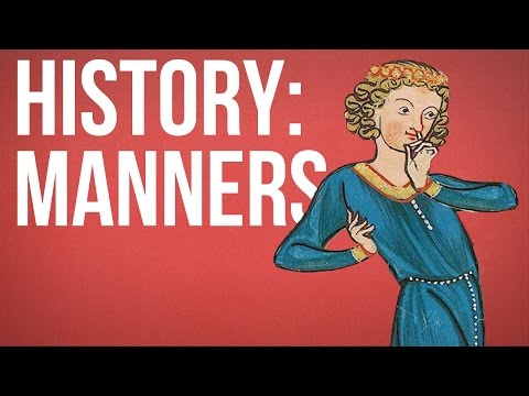HISTORY OF IDEAS - Manners