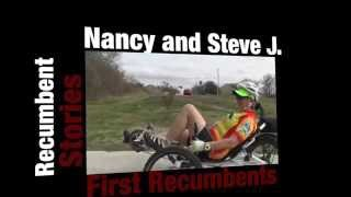 Recumbent Stories 1: Steve and Nancy J