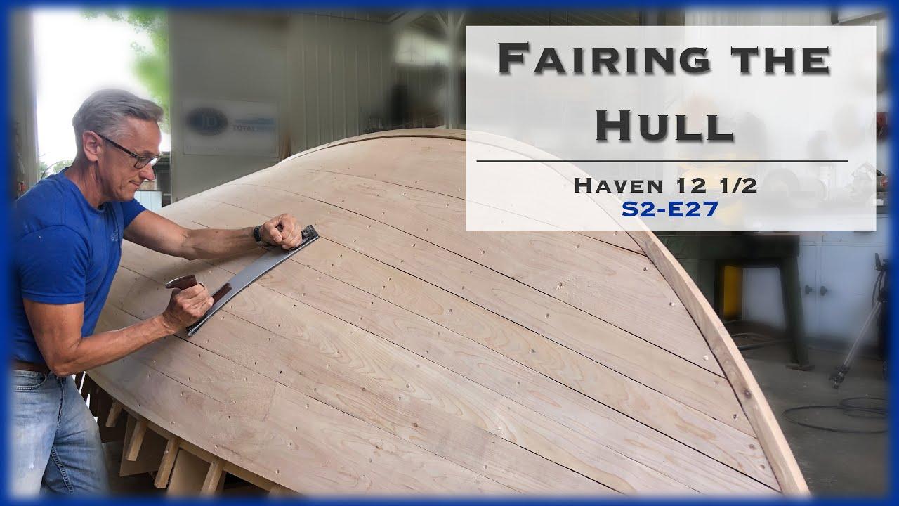 S2-E27 3 Steps to Fairing a Hull, Building a Fairing Tool