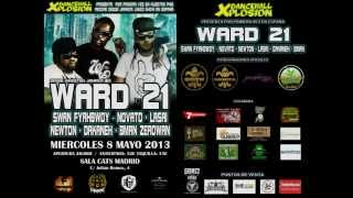 Best of WARD 21 tribute mixtape by CHRONIC SOUND #ONEMANONEMIXONELOVE vol.1