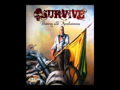 Survive - Destroy and Revolutionize