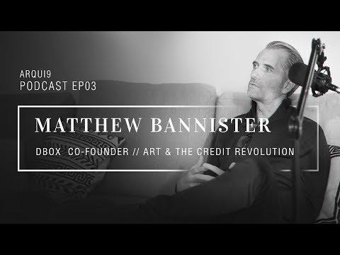 ARCHVIZ & CHILL PODCAST #03 - MATTHEW BANNISTER (DBOX), A WORLD OF ART