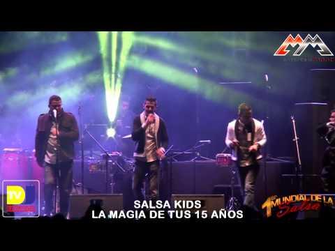 Salsa Kids - La magia de tus 15 años - El Primer Mundial de la Salsa