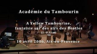 """""""A Yellow Tambourine"""", fantaisie sur des thèmes des Beatles"""
