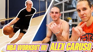 MY NBA Workout With ALEX CARUSO!