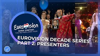 The Eurovision Decade Series - Part 2 - Presenters