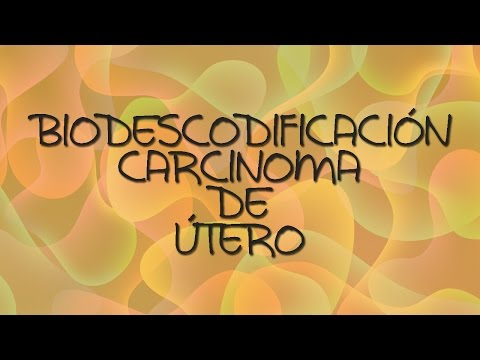 CARCINOMA DE ÚTERO - BIODESCODIFICACIÓN