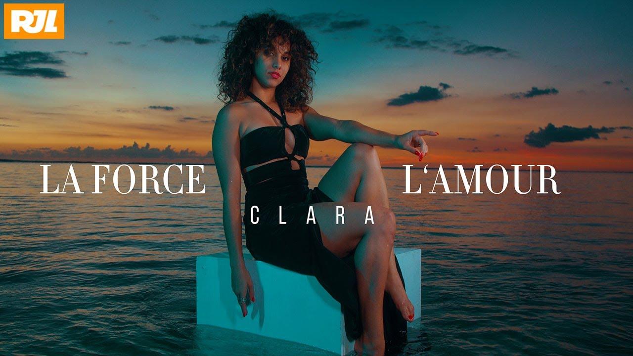 Download Clara - La force l'amour - Clip officiel