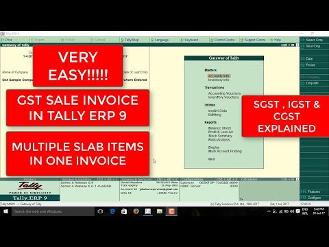 HOW TO CREATE GST SALES INVOICE IN TALLY ERP9 AND HOW TO CREATE MULTIPLE SLAB ITEMS IN ONE INVOICE